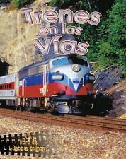 Trenes En Las Vias (Vehiculos En Accion /  Vehicles on the Move)-ExLibrary