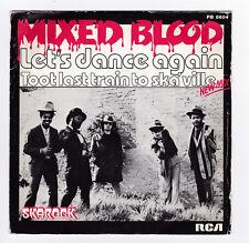 SP 45 TOURS MIXED BLOOD LET'S DANCE AGAIN PB 8604 RCA VICTOR en 1980