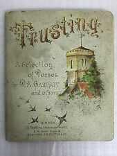 TRUSTING, A SELECTION OF VERSES BY W.A.GARRATT AND OTHERS