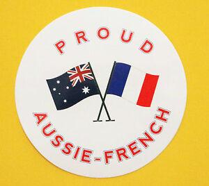 PROUD AUSSIE - FRENCH AUSTRALIAN STICKER FRANCE VINYL DECAL CAR TRUCK CARAVAN
