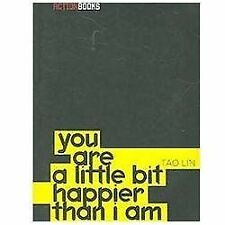 You Are a Little Bit Happier Than I Am (Paperback or Softback)