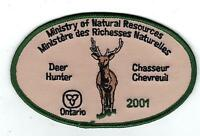 2001 ONTARIO MNR DEER HUNTER PATCH-MICHIGAN DNR DEER-BEAR-MOOSE-ELK-CREST-BADGE