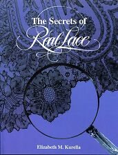 SECRETS OF REAL LACE  Book by Elizabeth Kurella