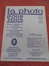 REVUE LA PHOTO POUR TOUS - REVUE D'ART N 74 année 1930 ( ref 48 )