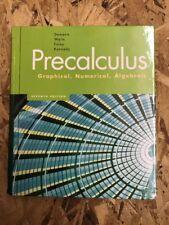 Precalculus Graphical, Numerical, Algebraic by Demana, Deirdre Kennedy, Waits an