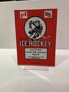 British ICE HOCKEY players From The Golden Days
