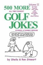 500 More All Time Funniest Golf Jokes, Stories & Fairway Wisdom: Volume II (Pape