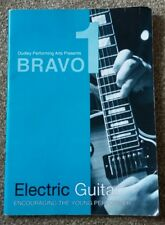 BRAVO ELECTRIC GUITAR BOOK. ENCOURAGING THE YOUNG PERFORMER. NO CD.