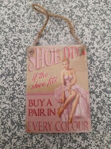Shoe diva if the shoe fits small hanging plaque