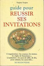VIRGINIA VOSGIEN GUIDE POUR REUSSIR SES INVITATIONS