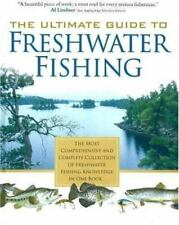 The Ultimate Guide to Freshwater Fishing