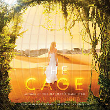 The Cage Audio Cd – Audiobook, Cd by Megan Shepherd (Author)