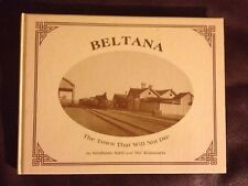 SIGNED ~ Beltana: The Town That Wouldn't Die ~ Hardcover, 1984 ~ Australia