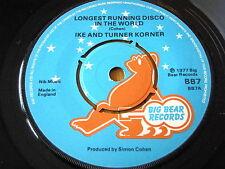 """IKE & TURNER KORNER - LONGEST RUNNING DISCO IN THE WORLD  7"""" VINYL"""
