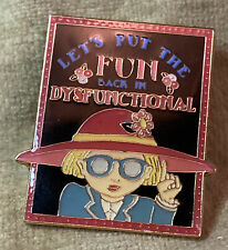 Mary Englebreit Pin Lets Put The Fun Back In Dysfunctional