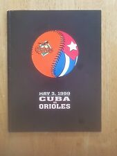 Cuba vs Baltimore Orioles numbered program 1999.  Great condition.