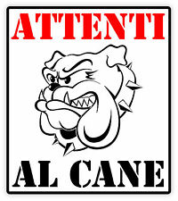 Attenti al cane warning dog etichetta sticker 11cm x 12cm