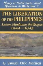 The Liberation of the Philippines: Luzon, Mindanao, the Visayas 1944-1945 (Histo