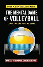 The Mental Game of Volleyball : Competing One Point at a Time
