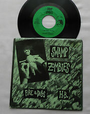 "SWAMP ZOMBIES Fire & dogs / H.B. USA Orig 7"" w/PS JA-JA! Records MCF 2046 (1985)"