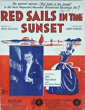 RED SAILS IN THE SUNSET 1935 Sheet Music Jim Davidson H Williams Collectable