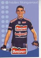 CYCLISME carte cycliste FREDERIC MAINGUENAUD équipe  BONJOUR.fr 2002