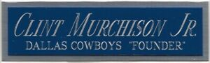CLINT MURCHISON JR. COWBOYS NAMEPLATE AUTOGRAPHED HELMET-FOOTBALL-JERSEY-PHOTO