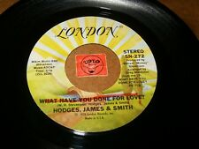 HODGES,JAMES & SMITH - WHAT HAVE YOU DONE FOR LOVE - HIDE / LISTEN - SOUL FUNK