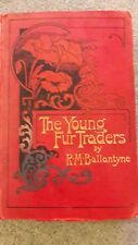 The Young Fur-Traders by R. M. Ballantyne c.1856