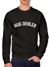 Hug Dealer - Hugger  Youth & Mens Sweatshirt