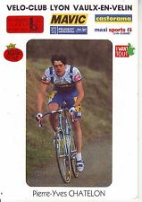 CYCLISME carte cycliste PIERRE YVES CHATELON club VELO-CLUB LYON VAULX-EN-VELIN