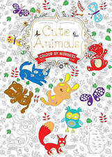 Cute Animals: Colour by Numbers by Flame Tree Publishing (Paperback, 2016)