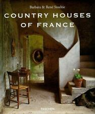 Country Houses Of France (English and French Edition), Rene Stoeltie, Barbara St