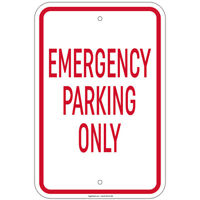 """Emergency Parking Only Sign 8""""x12"""" Aluminum Signs"""