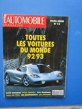 """L'Automobile """" TOUTES LES VOITURES DU MONDE """"  1992-1993 Hors-Série  N° 15"""