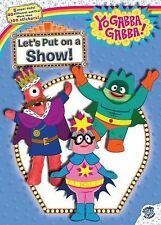 Yo Gabba Gabba! Ser.: Let's Put on a Show! by Tina Gallo (2010, Paperback)