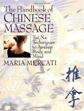 The Handbook of Chinese Massage: Tui Na Techniques