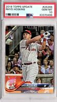 2018 TOPPS UPDATE #US268 RHYS HOSKINS  PSA GEM MINT 10 ROOKIE