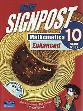 New Signpost Mathematics 10: Stage 5.1, 5.2 Enhanced by Steve Wilkes, Rob Conwa…