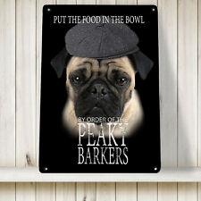 Peaky Barkers Pug dog Sign blinders A4 Print Metal Sign