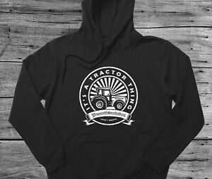 Tractor Driver Gift Hoodie It's A Tractor Thing You Wouldn't Understand