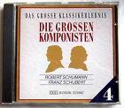 CD (s) - Die grossen Komponisten - ROBERT SCHUMANN / FRANZ SCHUBERT
