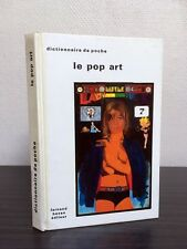 Le Pop Art - Dictionnaire de poche