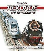 Rekorde auf der Schiene - Die schnellsten Loks der Welt Geschichte Eisenbahn NEU