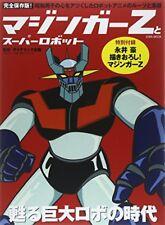 Mazinger Z and Super Robot Art Book Great Grendizer Getter Robo Jeeg Go Nagai