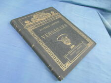 GUSTAVE GEFFROY / VERSAILLES / EDITIONS NILSSON vers 1910 RELIURE EDITEUR