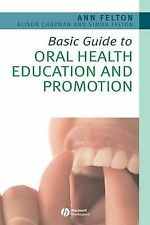 Basic Guide to Oral Health Education and Promotion-ExLibrary