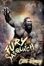 The Sasquatch Encounters: Fury of the Sasquatch by Clint Romag (2009, Paperback)