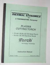 Thermal Dynamics Plasma Cutting Torch Model Sl60 Sl100 Instruction Manual 0-2962