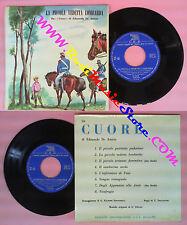 LP 45 7'' EDMONDO DE AMICIS Cuore La piccola vedetta lombarda C.E.B no cd mc
